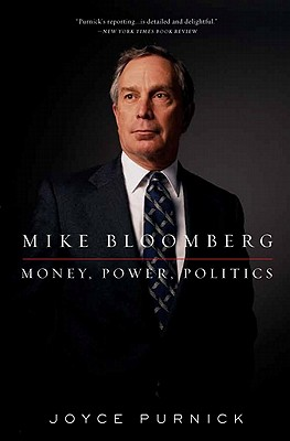 Mike Bloomberg By Purnick, Joyce